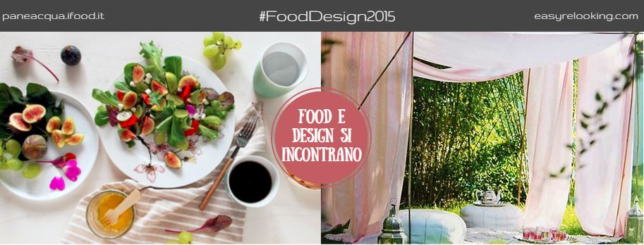 FoodDesign2015 ispirazioni d'arredo per cene di fine estate